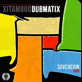 Play & Download Sovereign Dub by Dubmatix | Napster