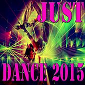 Just Dance 2015 by Various Artists