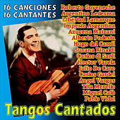 Play & Download Tangos Cantados by Various Artists | Napster