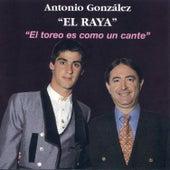 Play & Download El Toreo Es Como un Cante by Antonio González | Napster