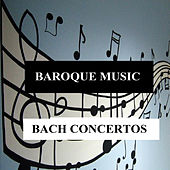 Baroque Music - Bach Concertos by Orquesta Lírica de Barcelona