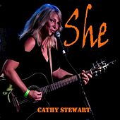 Play & Download She - Single by Cathy Stewart | Napster