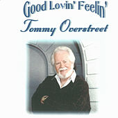 Play & Download Good Lovin' Feelin' by Tommy Overstreet | Napster