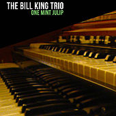 Play & Download One Mint Julip by Bill King | Napster