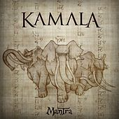 Play & Download Mantra by Kamala | Napster