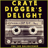 Crate Digger's Delight: Summer Hip Hop Jams for the Enlightened by Various Artists