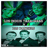 Los Indios Tabajaras y los Panchos, Vol. 4 by Various Artists