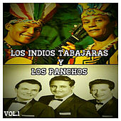 Los Indios Tabajaras y los Panchos, Vol. 1 by Various Artists