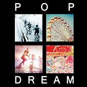 Pop Dream - Indie Music You Love by Various Artists