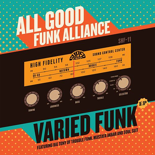 Play & Download Varied Funk by All Good Funk Alliance | Napster