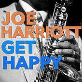 Get Happy by Joe Harriott