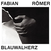 Play & Download Blauwalherz by Fabian Römer (F.R.) | Napster