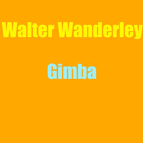 Play & Download Gimba by Walter Wanderley | Napster
