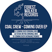 Coming Over EP by Coal Crew