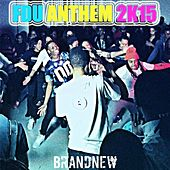 Play & Download FDU Anthem 2K15 by Brand New | Napster