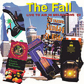 Live to Air in Melbourne '82 by The Fall