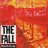 Backdrop by The Fall