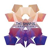 Play & Download Gradation by Shapes | Napster