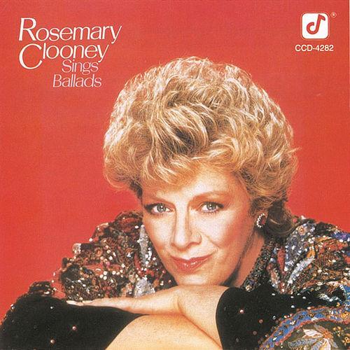 Play & Download Sings Ballads by Rosemary Clooney | Napster