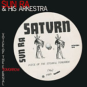 Voice of the Eternal Tomorrow by Sun Ra