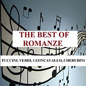 The Best of Romanze - Puccini, Verdi, Leoncavallo, Cherubini by Various Artists