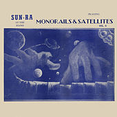 Play & Download Monorails and Satellites, Vol. 2 by Sun Ra | Napster