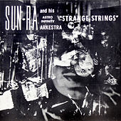 Play & Download Strange Strings by Sun Ra | Napster