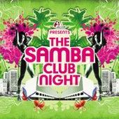 The Samba Club Night by Various Artists