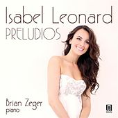 Play & Download Preludios by Isabel Leonard | Napster