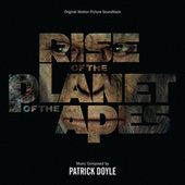Rise Of The Planet Of The Apes by Patrick Doyle