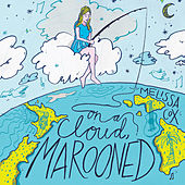 Play & Download On a Cloud, Marooned by Melissa Cox | Napster