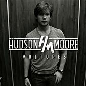 Play & Download Vultures by Hudson Moore | Napster