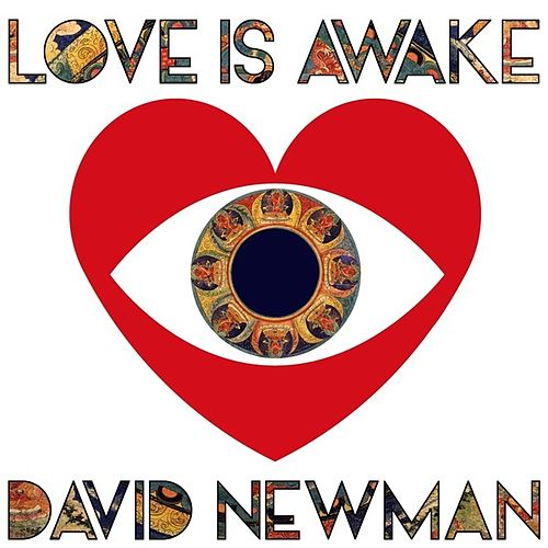 Play & Download Love is Awake by David Newman | Napster