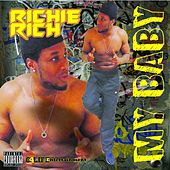 Play & Download My Baby (feat. Didac) by Richie Rich | Napster