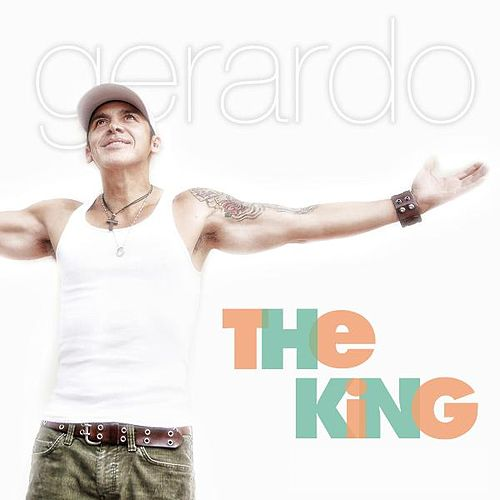 Play & Download The King by Gerardo | Napster