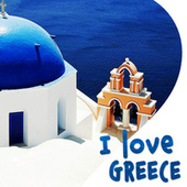I Love Greece by Bouzouki Kings