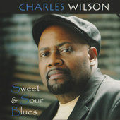 Play & Download Sweet & Soul Blues by Charles Wilson | Napster