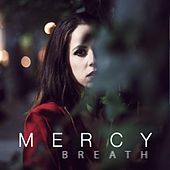 Play & Download Breath by Mercy | Napster