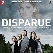 Disparue (Original Soundtrack) by Frans Bak