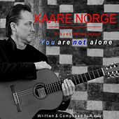 Play & Download You Are Not Alone by Kaare Norge | Napster