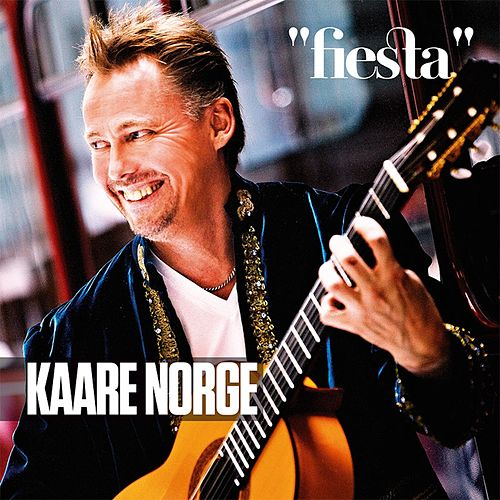 Play & Download Fiesta by Kaare Norge | Napster