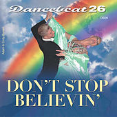 Dancebeat 26 - Don't Stop Believin' by Tony Evans