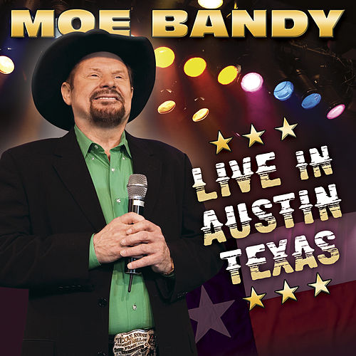 Play & Download Live in Austin Texas by Moe Bandy | Napster