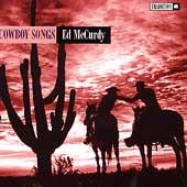 Play & Download Cowboy Songs by Ed McCurdy | Napster