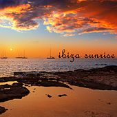 Play & Download Ibiza Sunrise by Various Artists | Napster