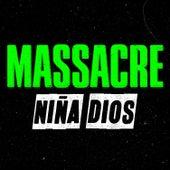 Play & Download Niña Dios - Single by Massacre | Napster