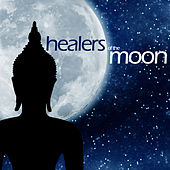 Play & Download Healers of the Moon by Various Artists | Napster