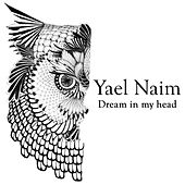 Dream in My Head von Yael Naim