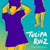 Play & Download Proporcional by Tulipa Ruiz | Napster