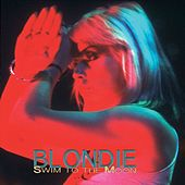 Swim To The Moon von Blondie